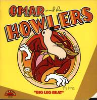 Omar And The Howlers: Big Leg Beat