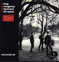 The Mighty Lemon Drops: World Without End