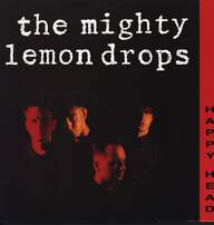 The Mighty Lemon Drops: Happy Head