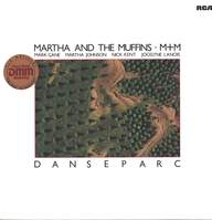 Martha And The Muffins/m m: Danseparc
