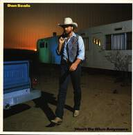 Dan Seals: Won't Be Blue Anymore