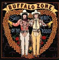 Sweethearts Of The Rodeo: Buffalo Zone