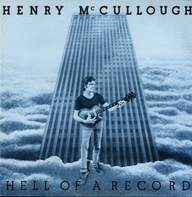 Henry McCullough: Hell Of A Record