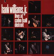 Hank Williams Jr: Live At Cobo Hall Detroit