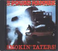 Nine Pound Hammer: Smokin' Taters!