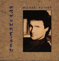 Michael Rother: Traumreisen