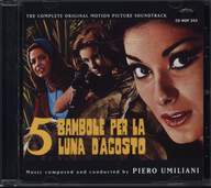 Piero Umiliani: 5 Bambole Per La Luna D'Agosto : The Complete Original Motion Picture Soundtrack