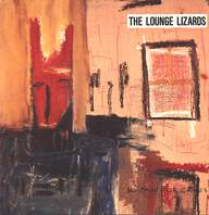 Lounge Lizards: No Pain For Cakes