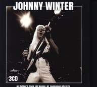 Johnny Winter: My Father's Place - Old Roslyn, Ny - September 8th 1978