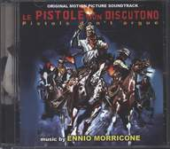 Ennio Morricone: Le Pistole Non Discutono (Pistols Don't Argue) (Original Motion Picture Soundtrack)