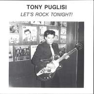 Tony Puglisi: Let's Rock Tonight