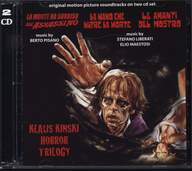 Berto Pisano/Stefano Liberati/Elio Maestosi: Klaus Kinski Horror Trilogy: La Morte Ha Sorriso All'Assassino / La Mano Che Nutre La Morte / Le Amanti Del Mostro (Original Soundtracks)
