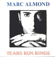 Marc Almond: Tears Run Rings