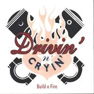 Drivin N Cryin: Build A Fire
