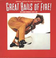 Various: Great Balls Of Fire! (Original Motion Picture Soundtrack)