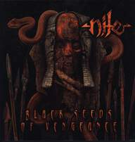 Nile (2): Black Seeds Of Vengeance