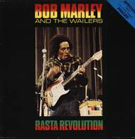 Bob Marley & The Wailers: Rasta Revolution