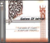 Gates Of Ishtar: The Dawn Of Flames / At Dusk And Forever