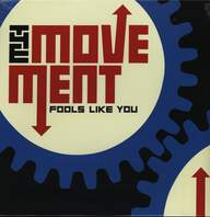 The Movement (10): Fools Like You