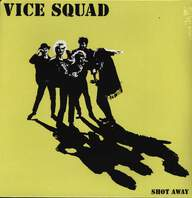 Vice Squad: Shot Away