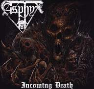 Asphyx (2): Incoming Death