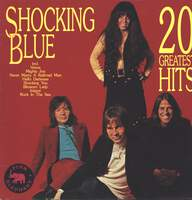 Shocking Blue: 20 Greatest Hits