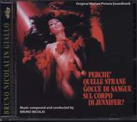 Bruno Nicolai: Perche' Quelle Strane Gocce Di Sangue Sul Corpo Di Jennifer? (Original Motion Picture Soundtrack)