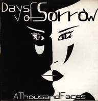 Days Of Sorrow: A Thousand Faces