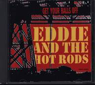 Eddie And The Hot Rods: Get Your Balls Off