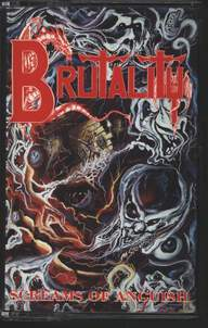 Brutality: Screams Of Anguish