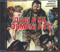 Angelo Francesco Lavagnino: Oggi A Me... Domani A Te! (Original Soundtrack)
