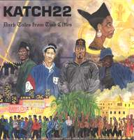 Katch 22: Dark Tales From Two Cities