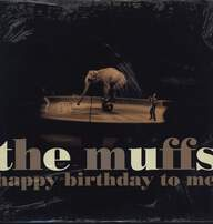 The Muffs: Happy Birthday To Me