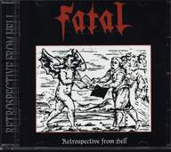 Fatal (2): Retrospective From Hell