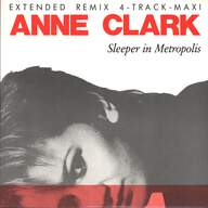Anne Clark: Sleeper In Metropolis (Extended Remix)