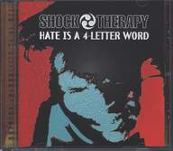 Shock Therapy: Hate Is A 4-Letter Word