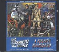 Walter Rizzati / Claudio Simonetti: Original Soundtrack Music From The Films: 1990 I Guerrieri Del Bronx / I Nuovi Barbari