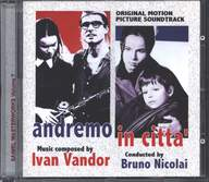 Ivan Vandor/Bruno Nicolai: Andremo In Cittа (Original Motion Picture Soundtrack)