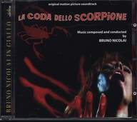 Bruno Nicolai: La Coda Dello Scorpione (Original Motion Picture Soundtrack)