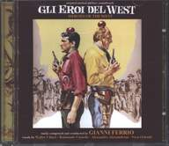 Gianni Ferrio: Gli Eroi Del West (Heroes Of The West) (Original Motion Picture Soundtrack)