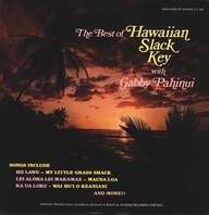Gabby Pahinui: The Best Of Hawaiian Slack Key