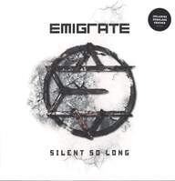 Emigrate: Silent So Long