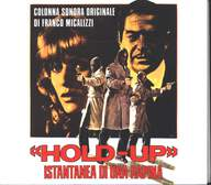 Franco Micalizzi: «Hold-Up» Istantanea Di Una Rapina (Colonna Sonora Originale)