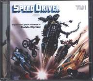Stelvio Cipriani: Speed Driver (Original Motion Picture Soundtrack)