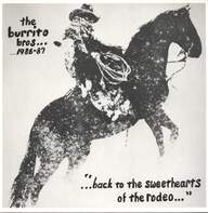 The Flying Burrito Bros: Back To The Sweethearts Of The Rodeo