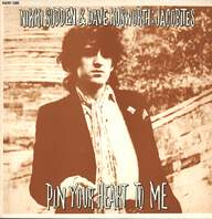 Nikki Sudden/Dave Kusworth/The Jacobites: Pin Your Heart To Me