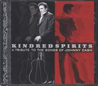 Various: Kindred Spirits / A Tribute To The Songs Of Johnny Cash