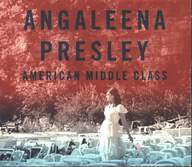 Angaleena Presley: American Middle Class