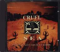 The Cruel Sea: This Is Not The Way Home
