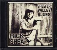 Rick Shea: Shelter Valley Blues